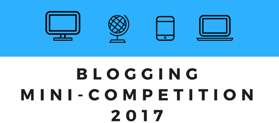 BLOG- Blogging mini-competition 2017